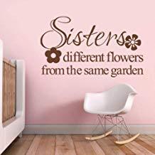 Vivityobert Pegatinas de pared inspiradoras citas inspiradoras hermanas diferentes flores del mismo jardín para dormitorio sala de estar