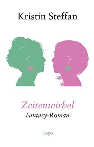 Zeitenwirbel: Fantasy-Roman