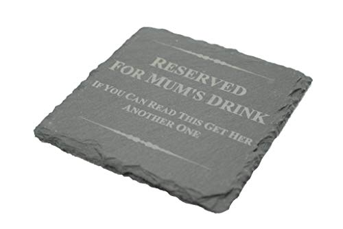 Funny Coaster for Mum - Reserved for Mum's Drink, If You Can Read This Get Her Another One (scmumdrink)