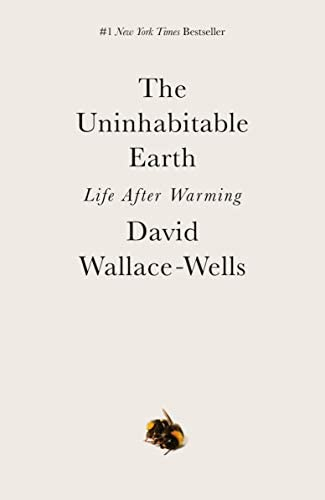The Uninhabitable Earth Life After Warming product image