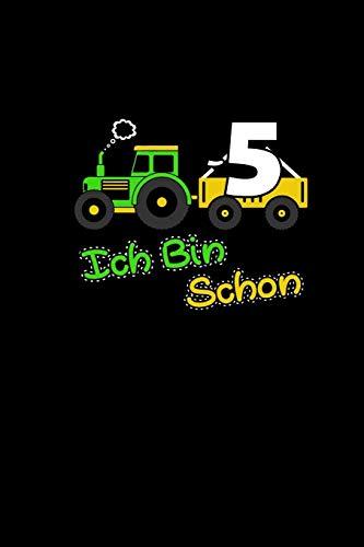 Ich Bin Schon 5: Malbuch & Schreibbuch a5 Kinder   5. Geburtstag Sohn Traktor Cover   Buch Zum Kritzeln Malen Zeichnen   Fünfjährige Geschenk Trecker Landwirtschaft