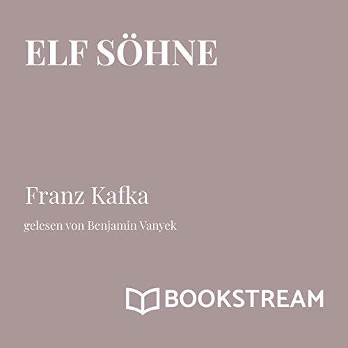 Elf Söhne                   著者:                                                                                                                                 Franz Kafka                               ナレーター:                                                                                                                                 Benjamin Vanyek                      再生時間: 12 分     レビューはまだありません。     総合評価 0.0