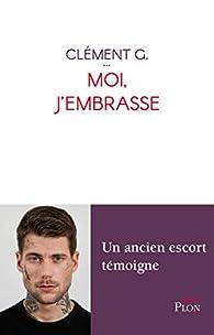 Moi, j'embrasse par Clément G.