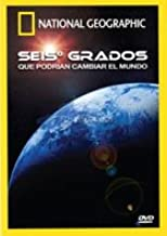 National Geographic: Six Degrees Could Change the World (2007) (Seis Grados Que Podrian Cambiar El Mundo [NTSC/REGION 1 & 4 DVD. Import-Latin America]