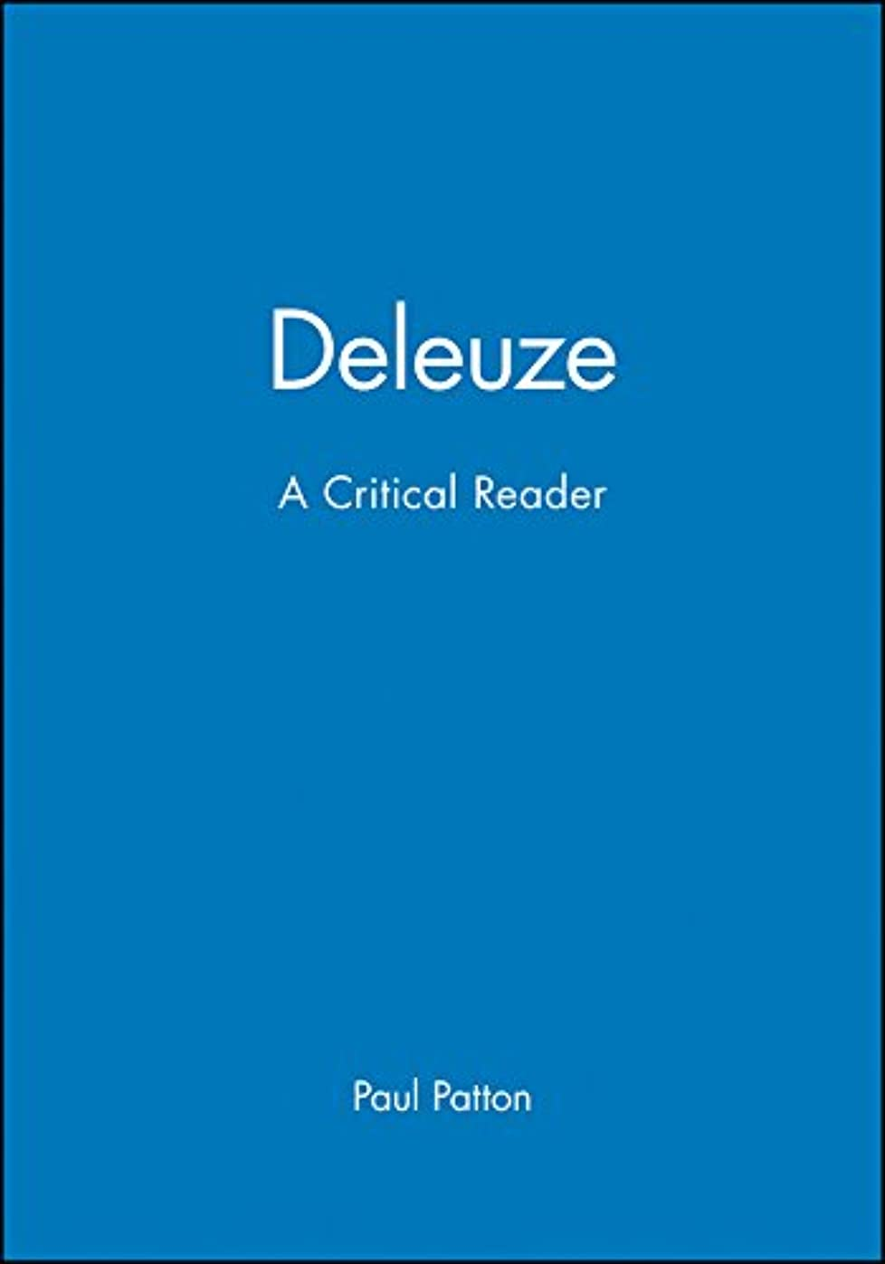 怖い周りなのでDeleuze: A Critical Reader (Blackwell Critical Reader)