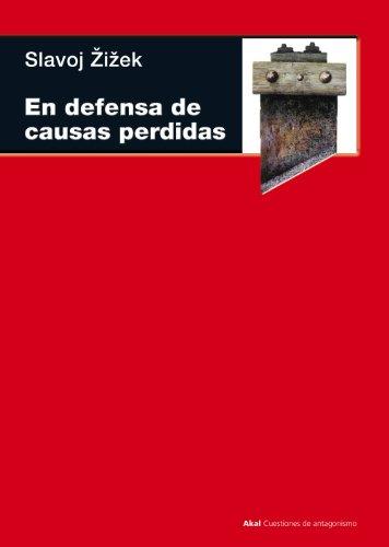 En defensa de las causas perdidas (Cuestiones de antagonismo nº 62 ...