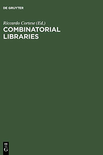 Combinatorial Libraries: Synthesis, Screening and Application Potential