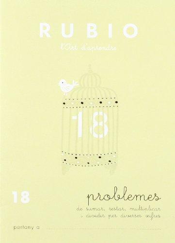 Rubio PR 18 CAT - Cuaderno problemas (Operacions i Problemes RUBIO (català))