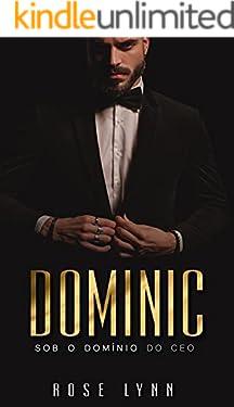 Dominic — Sob o domínio do CEO