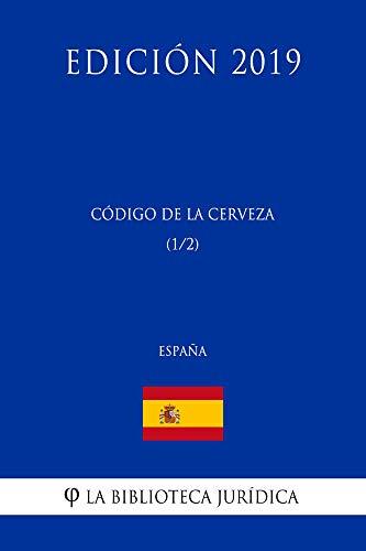 Código de la Cerveza (1/2) (España) (Edición 2019)