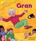 Oxford Reading Tree: Stage 5: Storybooks: Gran