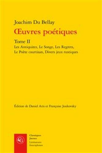 Oeuvres poétiques: Tome 2