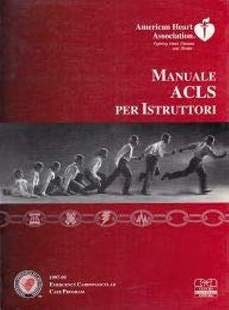 Manuale ACLS per istruttori