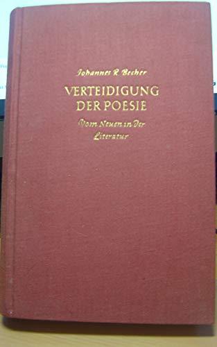 Verteidigung der Poesie. Vom Neuen in der Literatur. Bln., Rütten & Loening, (1952). 432 S. Olwd. m. OU.
