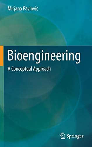 Bioengineering: A Conceptual Approach