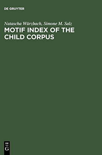 Motif Index of the Child Corpus: The English and Scottish Popular Ballad
