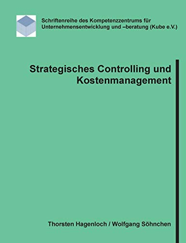 Strategisches Controlling und Kostenmanagement