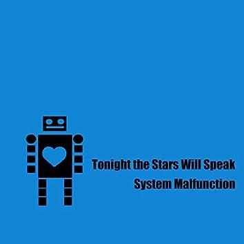 System Malfunction