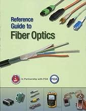 Reference Guide to Fiber Optics (FOA NJATC S480)