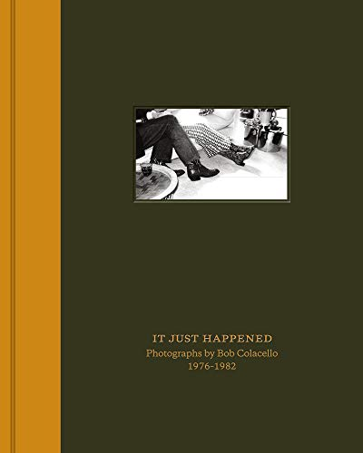 It Just Happened: Photographs by Bob Colacello 1976–1982 (Ivorypress Archives)