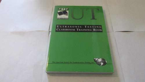 Ultrasonic Testing Classroom Training Book