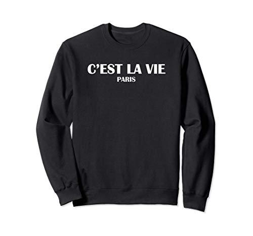C'est La Vie Paris Felpa
