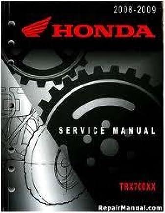 Honda Repair Manual TRX 700 XX 2008-2009: Honda Motors ... on