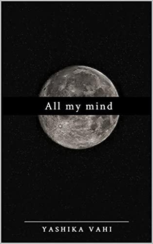 All my mind (English Edition)
