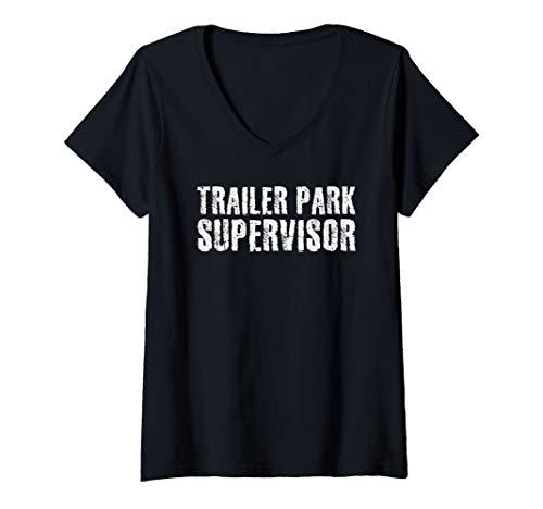 Womens TRAILER PARK SUPERVISOR Art Funny Mobile Redneck Gift Idea V-Neck T-Shirt