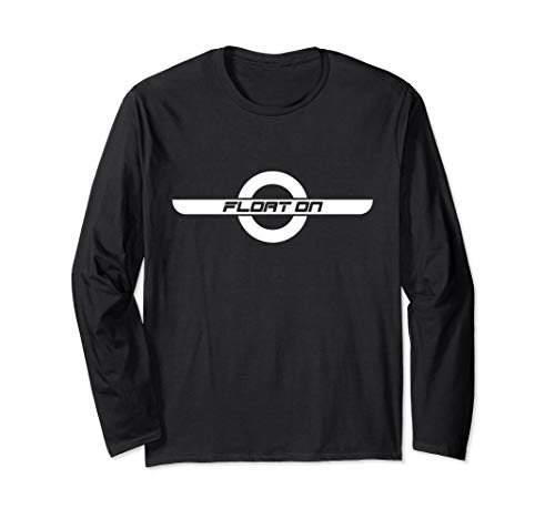 Float On - Onewheel inspired Long Sleeve T-Shirt