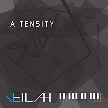 """A Tensity (From """"On the Way"""")"""
