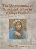 Development of Scheduled Tribes in Madhya Pradesh