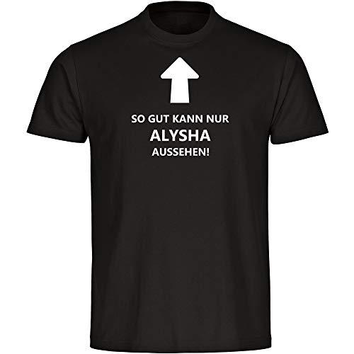 "Camiseta infantil con texto en alemán ""So gut kann nur Alysha negra"", talla 128 hasta 176 Negro 176 cm"