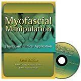 Myofascial Manipulation: Theory and Clinical Application, 3rd Edition