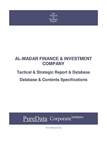 AL-MADAR FINANCE & INVESTMENT COMPANY: Tactical & Strategic Database Specifications - Kuwait...
