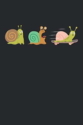 Snail Snails Snail Racing Skateboard That's Racing: Notebook - Notebook - Notepad - Diary - Planner - Lined - Lined Notebook - Lined Notepad - 6 x 9 inches (15.24 x 22.86 cm) - 120 pages