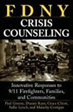 Fdny Crisis Counseling (06) by Greene, Paul - Kane, Dianne - Christ, Grace H - Lynch, Sallie - [Paperback (2006)]