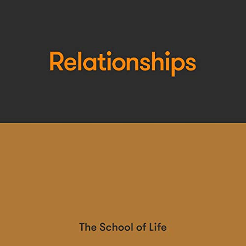Relationships Audiobook By The School of Life cover art
