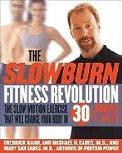 Slow Burn Fitness Revolution (02) by Hahn, Fredrick - Eades, Mary Dan - Eades, Michael R [Hardcover (2002)]