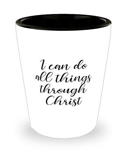 Bible Verse Shot Glass I can do all things through Christ Shot Glass