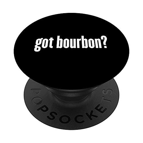 ¿Tienes Bourbon? Borbón divertido PopSockets PopGrip: Agarre intercambiable para Teléfonos y Tabletas