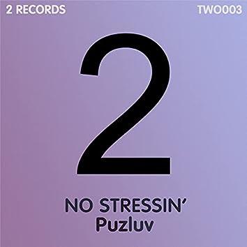 No Stressin'
