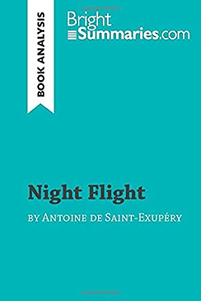 Night Flight by Antoine de Saint-Exupéry (Book Analysis): Detailed Summary, Analysis and Reading Guide