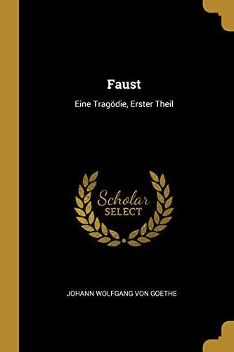 GER-FAUST: Eine Tragödie, Erster Theil