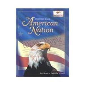 American Nation: Student Edition Grades 6, 7 & 8  [Textbook, Prentice Hall]