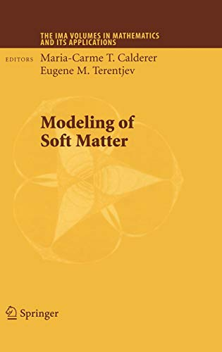 Modeling of Soft Matter: 141 (The IMA Volumes in Mathematics and its Applications)
