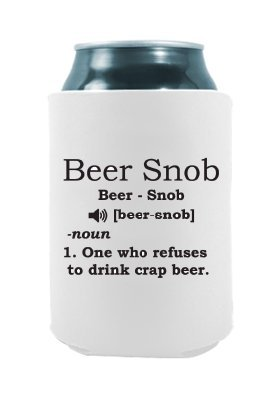 Beer Snob Definition | Drink Local Can Cooler | Beer Beverage Holder - Beer Gifts Home - Quality Neoprene Insulated Can Cooler