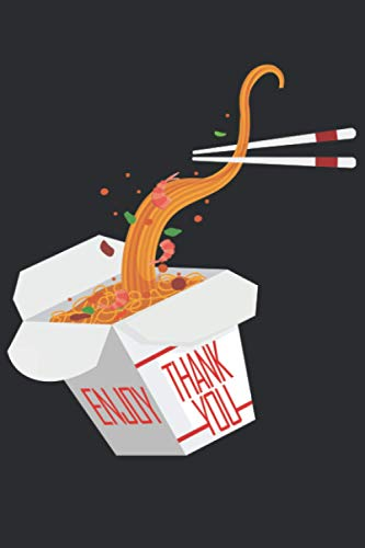 Chinese Take Out Box with Ramen Noodles Thank You Enjoy: 100 Page 6X9 Inches Lined Notebook Cream Paper Journal