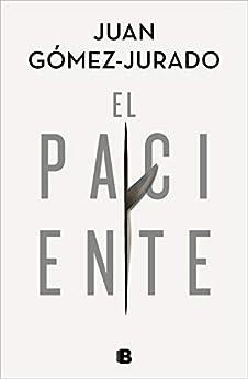El paciente de [Juan Gómez-Jurado]