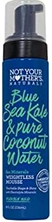 Not Your Mother's Blue Sea Kale & Pure Coconut Water Sea Minerals Weightless Mousse 8oz, pack of 1